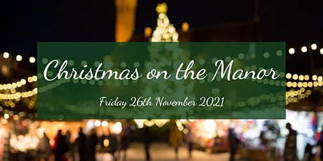 Christmas On The Manor tickets