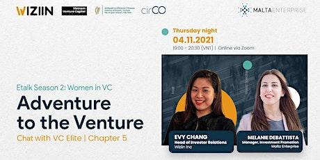 Etalk Adventure to the Venture | Season 2 - Chapter 5 tickets