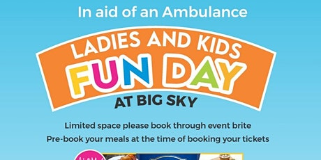 Ladies & Girl's fun day at Big Sky tickets