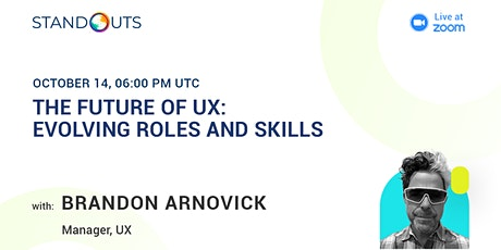 The Future of UX: Evolving Roles and Skills tickets