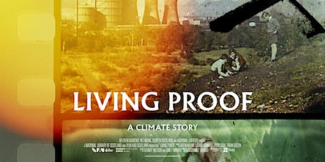 Free Climate Cinema at Comrie Croft - screening 'Living Proof' documentary tickets