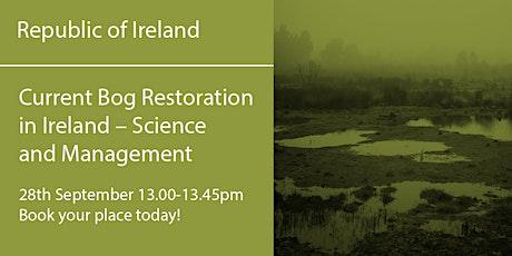 ROI280921 Republic of Ireland: Current Bog Restoration in Ireland tickets
