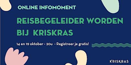 Infomoment Reisbegeleider Worden bij KrisKras - 19/10 tickets