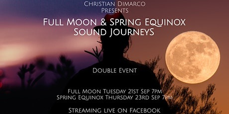 Full Moon and Spring Equinox Sound Journeys w/ Christian Dimarco tickets