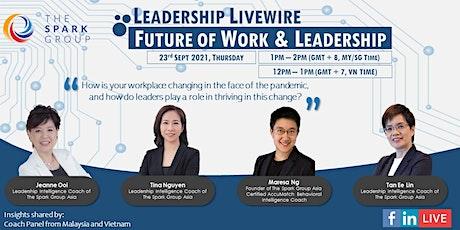 Leadership Livewire: Future of Work & Leadership tickets