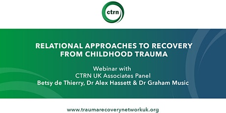 Relational approaches to recovery from childhood trauma tickets