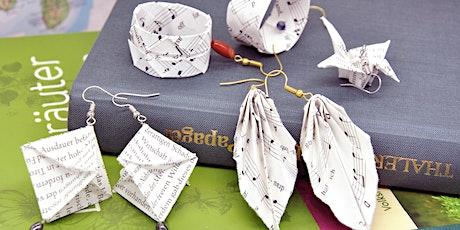 Origami Schmuck aus Upcycling Materialien tickets