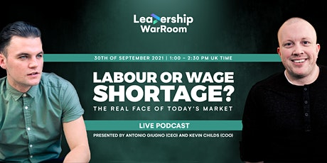 Leadership War Room: Labour or Wage Shortage? tickets