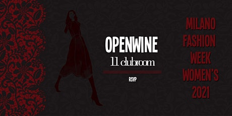 MILANO FASHION WEEK 2021 - Openwine in Corso Como biglietti