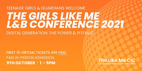 The Girls Like Me L&B Conference 2021 tickets