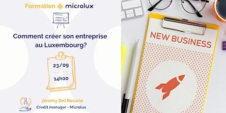 Comment créer une entreprise au Luxembourg billets