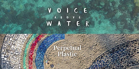 AUFF x Paus exclusively present: 'Perpetual Plastic' & 'Voice Above Water' tickets