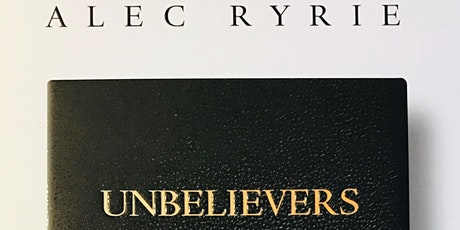 Unbelievers: An Emotional History of Doubt (Online) tickets