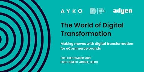 The World of Digital Transformation tickets