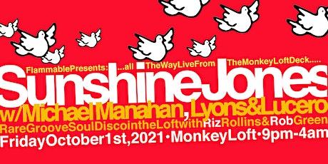 Flammable Presents : Sunshine Jones of the Legendary DubTribe/SF! tickets