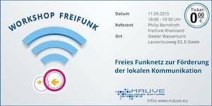 Workshop Freifunk: Freies Funknetz zur Förderung der...