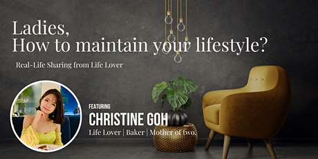 LADIES   How to maintain your lifestyle, Mandarin Webinar tickets