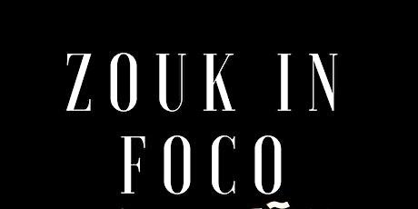 Zouk in Foco 2022 ingressos