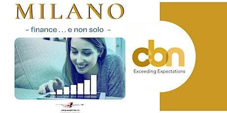 CBN Milano finance .  . . e non solo!!! biglietti