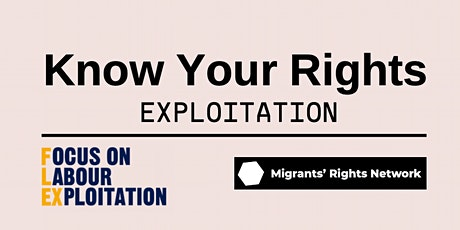 Know Your Rights Workshop - Exploitation and Employment tickets