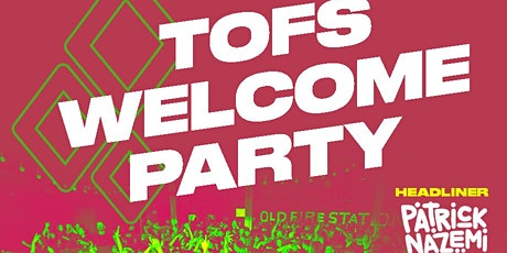 TOFS Welcome Party tickets