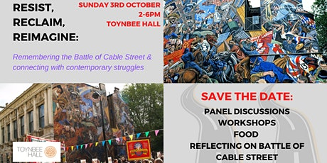 Resist, Reclaim, Reimagine - remembering Battle of Cable Street tickets