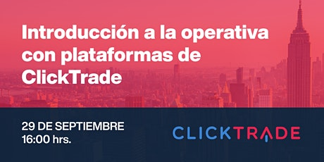 Curso de trading: Introducción a la Operativa con Plataformas ClickTrade.es entradas