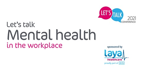 Let's Talk Mental Health in the Workplace tickets