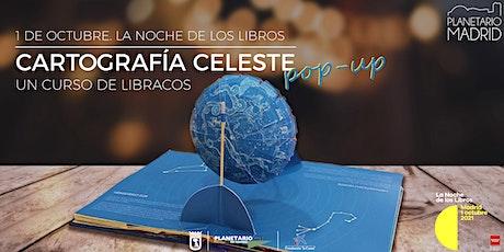 NOCHE DE LOS LIBROS. Taller Cartografía celeste en pop up tickets