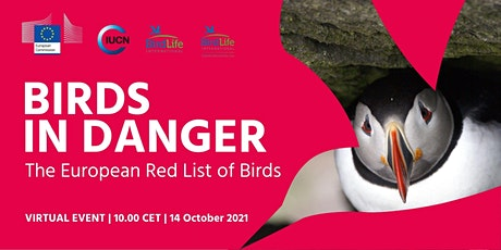 BIRDS IN DANGER: The European Red List of Birds tickets