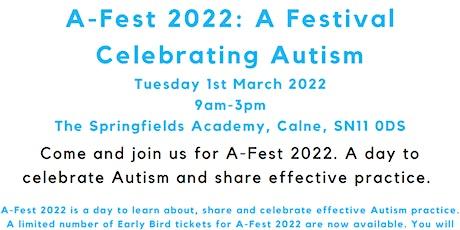 A-Fest 2022, A Festival Celebrating Autism tickets