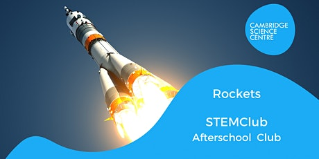 STEMclub -  Rockets! tickets