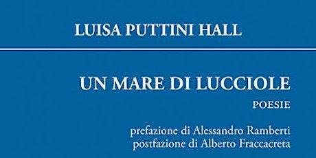 Letture in Giardino: Un mare di Lucciole, poesie di Luisa Puttini Hall biglietti