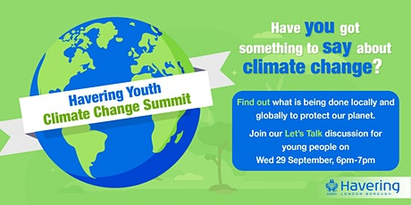 Let's Talk - Havering Youth Climate Change Summit tickets