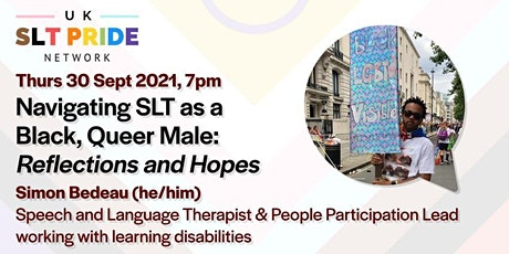 Navigating SLT as a Black, Queer Male: Reflections and Hopes tickets