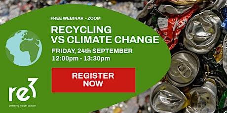 Webinar - Recycling vs Climate Change tickets