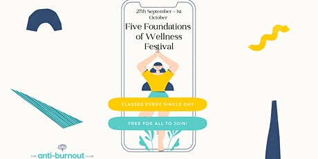 Free Five Foundations of Wellness Festival tickets