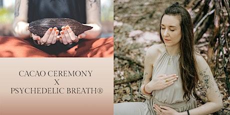 Cacao Ceremony X PSYCHEDELIC BREATH® Tickets