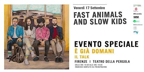 E' Già Domani - Il Talk (Waiting List) tickets