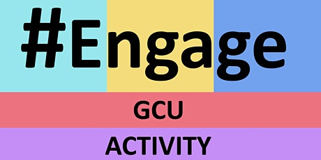 #ENGAGE – GCU Activity Cards tickets