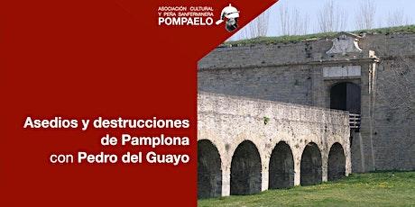 Asedios y destrucciones de Pamplona tickets