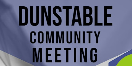 Dunstable Community Meeting tickets