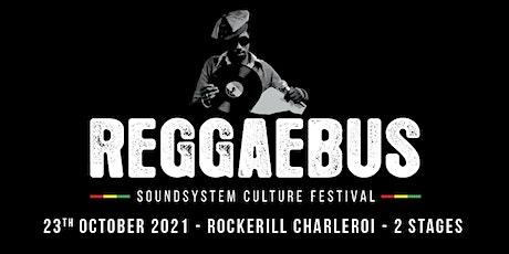Reggaebus Festival billets