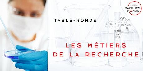 """Table-ronde """"Les Métiers de la Recherche billets"""