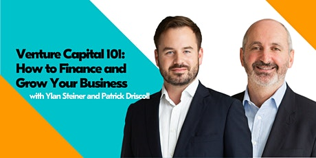 Venture Capital 101: How to Finance and Grow your Business tickets