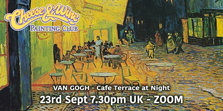 Van Gogh 'Cafe Terrace at Night'  - ZOOM Class tickets