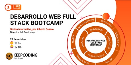 Sesión informativa: Desarrollo Web Full Stack Bootcamp - XII Edición entradas