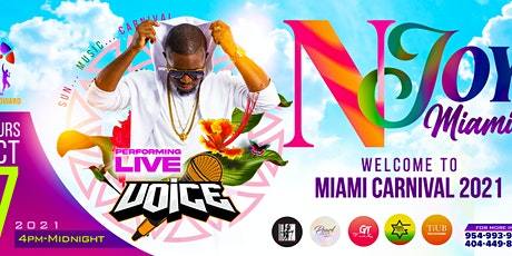 NJOY MIAMI  (Carnival weekend) tickets