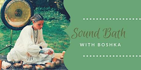 Sound Bath with Boshka tickets