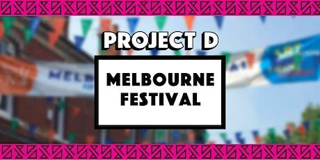 Melboure Festival x Project D tickets